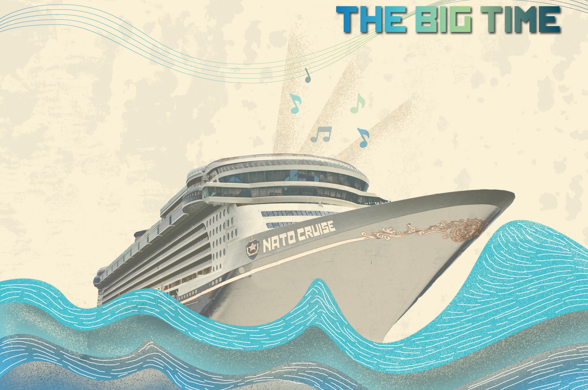 The Big Time NATO cruise ship