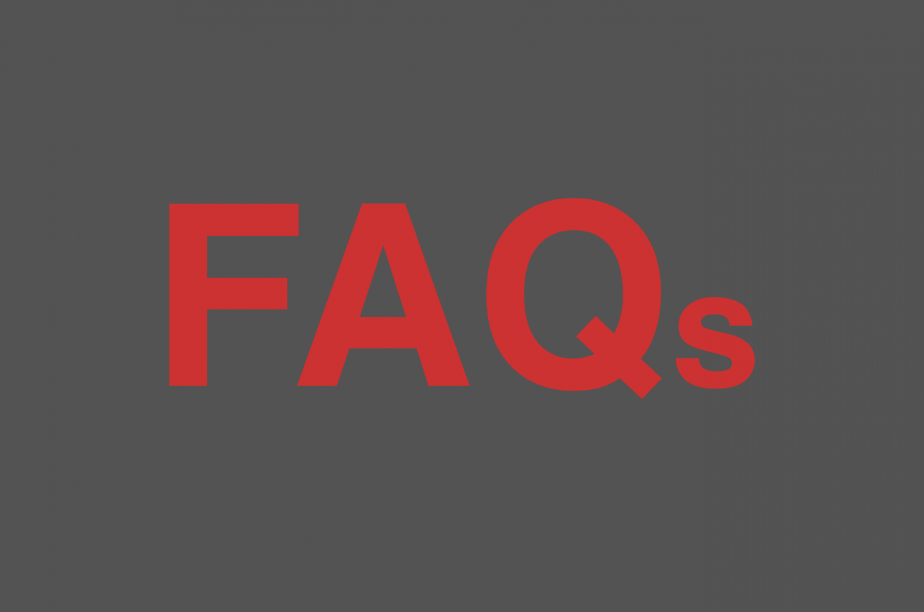 FAQs red letters on gray ground